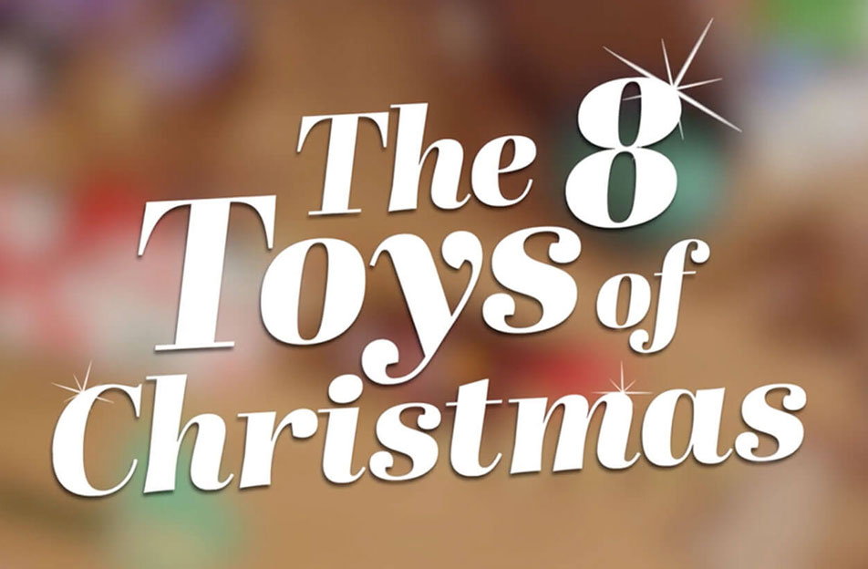 The 8 toys of Christmas