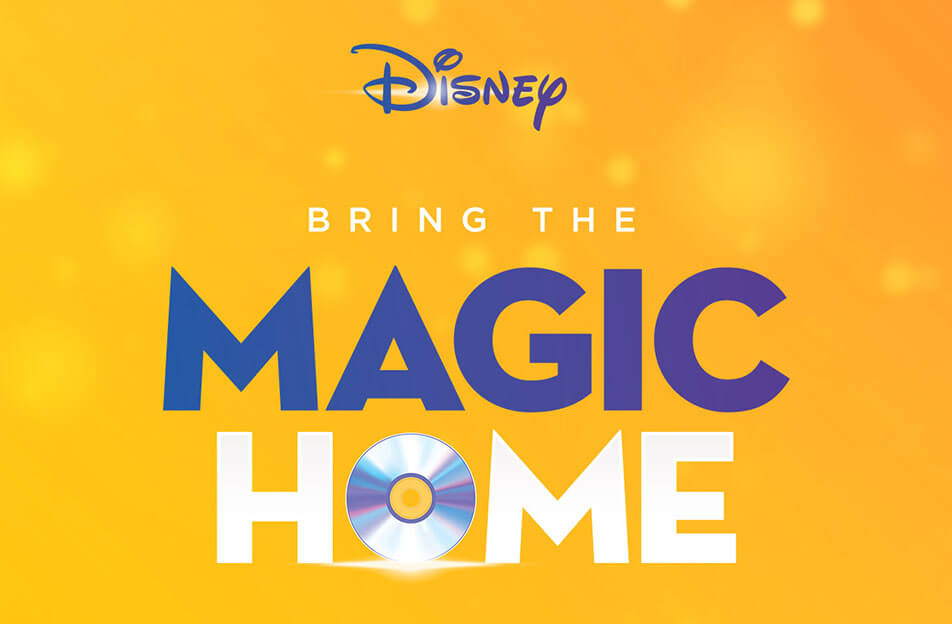 Disney - Bring the magic home